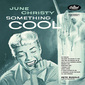 ジューン・クリスティやスタン・ゲッツらジャズの名盤を一気に紹介 【特集:ジャズの100枚。以上】Part.2