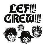 話題の横浜発DJユニット、LEF!!! CREW!!!が初オフィシャル・ミックスCDリリース