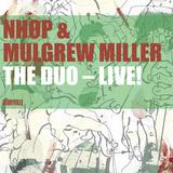 マルグリュー・ミラー(p)とニールス・ペデルセン(b)によるデュオ・コンサートを収録したライヴ盤『ザ・ディオ~ライブ!』