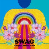 Crispy Camera Club 『SWAG』 どこか懐かしく、ポジティヴで爽快