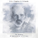 ERIC CLAPTON & FRIENDS 『The Breeze: An Appreciation Of JJ Cale』