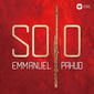 エマニュエル・パユ 『SOLO』 幅広い演目を持つ音楽家ならではの〈笛一本〉の世界