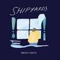"""SHIPYARDS、7月リリースのニュー・アルバムよりDIY感溢れる""""throat lozenge""""のPV公開"""