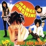 JUDY AND MARY 『Orange Sunshine』