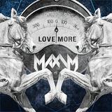 マキシム 『Love More』 シンプルな聴き心地が濃厚かつ新鮮な14年ぶりのソロ3作目