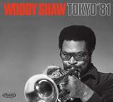 ウッディ・ショウ 『Tokyo' 81』 フレディ―・ハバードと双璧なすトランぺッター、晩年の日本ライヴ録音