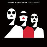 オリヴァー・フンテマン 『Propaganda』 リッチー・ホウティンも認める実力者、タイトでグルーヴィーなディープ・ミニマル