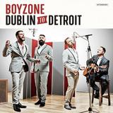 BOYZONE 『Dublin To Detroit』