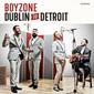 BOYZONE 『Dublin To Detroit』 モダン・ヴィンテージの流れで聴いても良し、テンプテーションズなどモータウン曲のカヴァー集