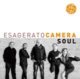 カメラ・ソウル(Camera Soul)『Esagerato』グルーヴィーでブリージンな爽快サウンド