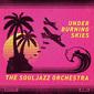ソウルジャズ・オーケストラ 『Under Burning Skies』 アフロ・カリビアン軸にナイス・グルーヴ! アフロ・ファンク・バンド8作目