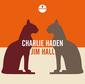 CHARLIE HADEN/JIM HALL 『Charlie Haden/Jim Hall』 90年モントリオール・ジャズ・フェス、亡き巨星の共演盤