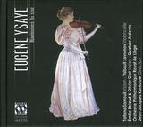 JEAN-JACQUES KANTOROW、LIEGE PHILHARMONIC ORCHESTRA 『イザイ:弦楽器のための協奏的作品集』
