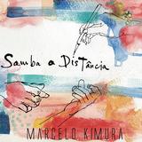 マルセロ木村 『サンバ・ア・ジスタンシア』 渡辺貞夫のバンドにも参加するブラジル生まれギタリスト