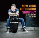 ニュー・ヴィンテージ系大御所のラテン・パーカッション奏者スノウボーイ、リッチー・コールの粋なカヴァーやマンボ名曲取り上げた新作