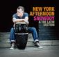スノウボーイ&ラテン・セクション 『New York Afternoon』 ニュー・ヴィンテージ系大御所パーカッション奏者の新作