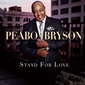 ピーボ・ブライソン 『Stand For Love』 ジャム&ルイス全面制作、名曲だらけの力作!