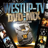 VARIOUS ARTISTS 『Westup-TV DVD-MIX 08 Mixxxed by DJ FILLMORE』