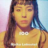 Maika Leboutet 『100』