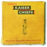 KAISER CHIEFS 『Education, Education, Education & War』