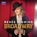 ルネ・フレミング 『ブロードウェイ』 やはり素晴らしいシンガー。名作から新作まで凝った選曲でミュージカルを歌う