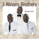 3 WINANS BROTHERS 『Foreign Land』
