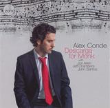 凄腕ピアニスト、アレックス・コンデの新作は多彩なフラメンコ・ジャズで調理した斬新なセロニアス・モンク作品集