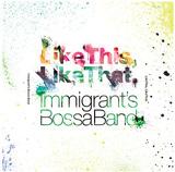 活動10周年目迎える和製ブラジリアン・ジャズ・バンド、Immigrant's Bossa Bandの新アルバムはヒップホップやR&B要素も盛り込んだ快作