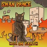 スワン・プリンス(Swan Prince)『Hell On Earth』ハイスタ好きなUKバンドが陰のあるパンクでデビュー