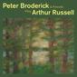 ピーター・ブロデリック 『Peter Broderick & Friends Play Arthur Russell』 アーサー・ラッセルのカヴァー集