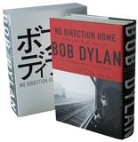 ロバート・シェルトン「ノー・ディレクション・ホーム ボブ・ディランの日々と音楽」 10代のディランが故郷の道を歩いている。~すべてのはじまりはここから
