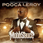ポーカ・リロイ 『Mobb Sauce』 ダラスのチンピラがフューチャーら従え泥臭いテキサス・マナーでアルバム・デビュー