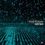 テンダーロニアス(Tenderlonious)『Hard Rain』UKジャズと90年代デトロイトを高次元で融合させた至高のグルーヴ