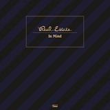 リアル・エステイト 『In Mind』 USインディーの重要バンド、ノスタルジックな歌メロや重層的なギター・サウンドに飽きのこない新作