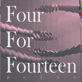 polly『Four For Fourteen』新たな試みが透けて見えるアブストラクトな音像に、4AD好きのリスナーも虜?