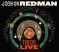 JOSHUA REDMAN 『Trios Live』 現代屈指のジャズ・サックス奏者、トリオ編成で吹きまくる白熱のライヴ盤
