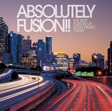 VA 『アブソルートリー・フュージョン!! ザ・ベスト・フュージョン・オブ・ソニーミュージック・チューンズ〈タワーレコード限定〉』