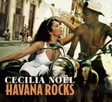 CECILIA NOEL 『Havana Rocks』