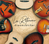 リー・リトナー(Lee Ritenour)『Dreamcatcher』熟練の技術を惜しげもなく披露した初のソロ・ギター作