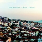 Summer Heart『About A Feeling』と過ごした夏の日々