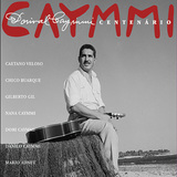 VARIOUS ARTISTS 『Caymmi:Centenario』