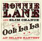 RONNIE LANE 『Ooh La La:An Island Harvest』――スリムチャンスを率いた充実期のトラックや未発表テイクなど収録の2枚組