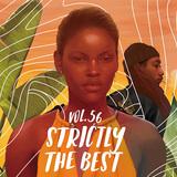 VA 『Strictly The Best Vol. 56』『Strictly The Best Vol. 57』 最新レゲエ・ヒット集が〈歌モノ編〉〈DJ編〉2作同時リリース
