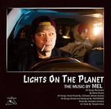 MEL 『LIGHTS ON THE PLANET』 PUNPEEやGAPPERら参加、キャリア10年の集大成となる初アルバム
