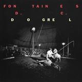 フォンテインズD.C.(Fontaines D.C.)『Dogrel』自国チャート4位にまで上ってきたアイルランド発ポスト・パンク・バンド!