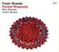 フランク・ヴェステ 『Pocket Rhapsody』 ベン・モンダー(g)、ジャスティン・ブラウン(ds)とのトリオ作品&ACTデビュー盤