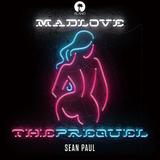 ショーン・ポール 『Mad Love:The Prequel』 ミーゴスら交えてゼロ年代初頭のド派手なダンスホールをイマっぽく更新