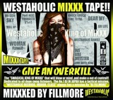 FILLMORE 『WESTAHOLIC MIXXX TAPE!!: MIXXXED BY FILLMORE』
