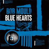 ボブ・モールド(Bob Mould)『Blue Hearts』荒れ狂うギターの咆哮で現状に真っ向からプロテスト