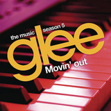 VARIOUS ARTISTS 『Glee The Music Season 5: Movin' Out』